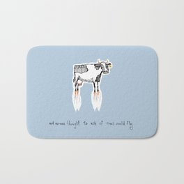 and no-one thought to ask if cows could fly Bath Mat