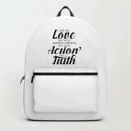1 John 3-18 Let us not love with words or speech Backpack