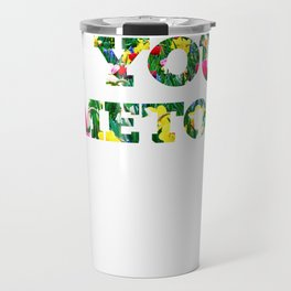 Don't Die In Your Hometown Travel Mug