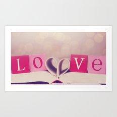 LOVE. Its what makes us, US. Art Print
