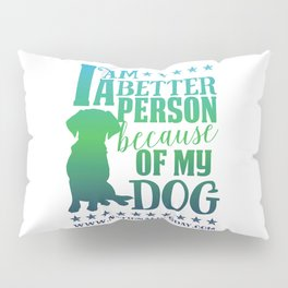 Dog Person Pillow Sham