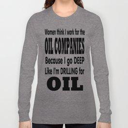 do you go deep? Long Sleeve T-shirt