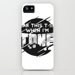 Stoned rate iPhone Case