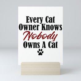 Funny Cat Evil Kitty Master Meow Kitten Pet Whisperer Mini Art Print