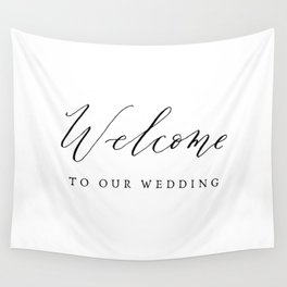 Welcome to Our Wedding Calligraphy Wall Tapestry