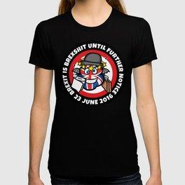 Brexit is... T-shirt