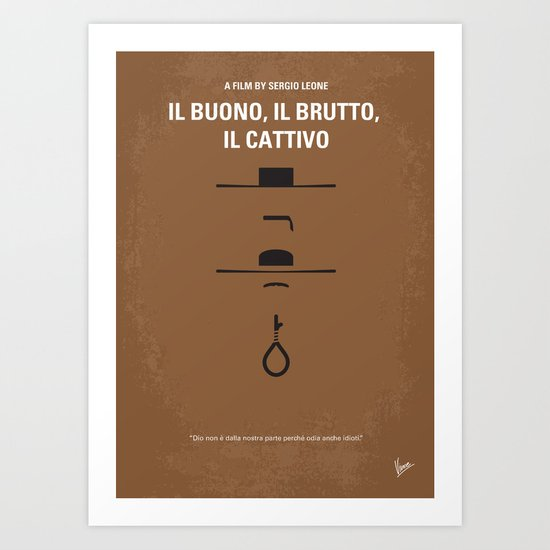 No042 My Il buono il brutto il cattivo minimal movie poster Art Print