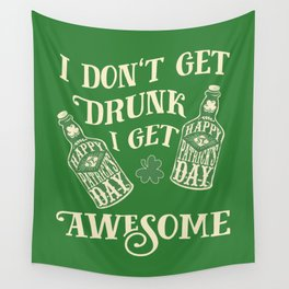Funny St. Patrick's Day Drinking Quote Wall Tapestry