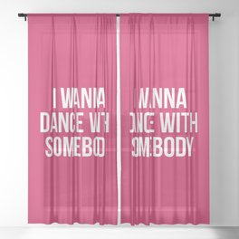 Dance With Somebody Music Quote Sheer Curtain