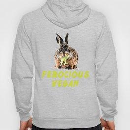 Ferocious Vegan Vegetarian Rabbit Vegetable Lover T Shirt Hoody