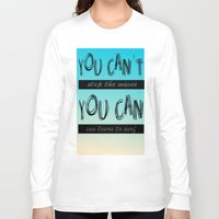 motivation Long Sleeve T-shirts featuring Surf Motivation by Goretti