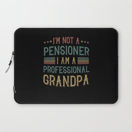 I Am Not A Pensioner Grandpa Gift Laptop Sleeve