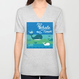 Have a Whale of a Time Unisex V-Neck