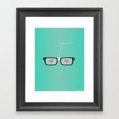 You Fog My Spectacles Framed Art Print