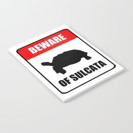 Beware of Sulcata Notebook