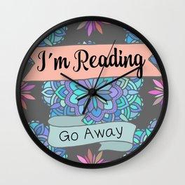 I'm Reading, Go Away Wall Clock
