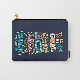 Increase Awesome, Decrease Suck Carry-All Pouch