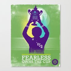 FEARLESS: Owns The Cup Canvas Print