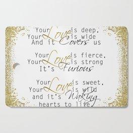 Fierce Love Cutting Board