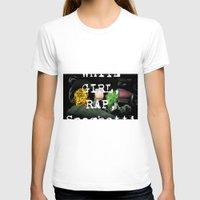 rap T-shirts featuring white girl rap by john muyargas