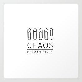 Chaos: German Style Art Print