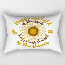 Happiness held is the seed happiness shared is the flower. Yellow sunflower quote Rectangular Pillow