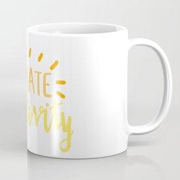 radiate positivity Coffee Mug