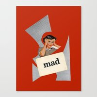 mad Canvas Prints featuring mad by Errin Ironside