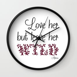 Love her but leave her Wild-Purple Wall Clock