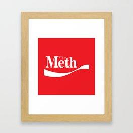 Enjoy Meth Framed Art Print