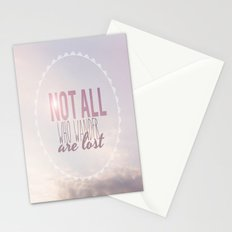 Not All Who Wander Are Lost Clouds  Stationery Cards