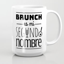 Brunch Is My Second Name (In Spanish) (B/W) Mug
