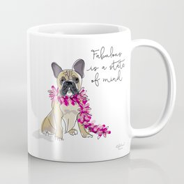 Fabulous is a state of mind Coffee Mug