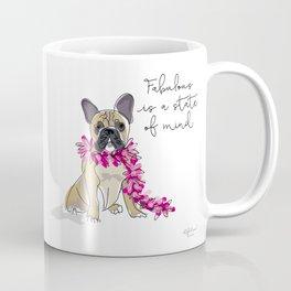 Fabulous is a state of mind Coffee Mug