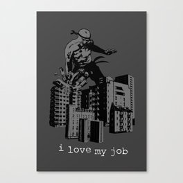 I LOVE MY JOB Canvas Print