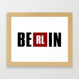 La Casa de Papel - BERLIN Framed Art Print