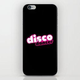 Disco Dancer Music Quote iPhone Skin