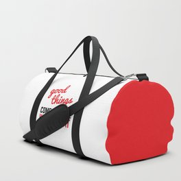 Good Things Come Sweat Gym Quote Duffle Bag