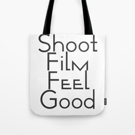 Shoot Film, Feel Good (Big) Tote Bag