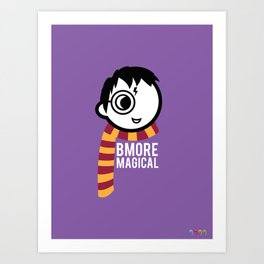 Bmore Magical Art Print