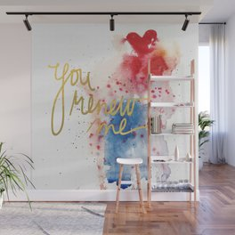 You renew me Wall Mural