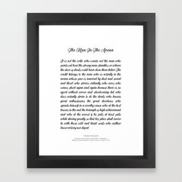 The Man In The Arena by Theodore Roosevelt Framed Art Print