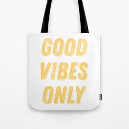 Good Vibes Only Bold Typography in Yellow Tote Bag