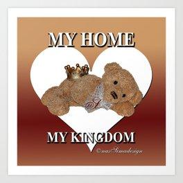 My home, My Kingdom - Creme Art Print