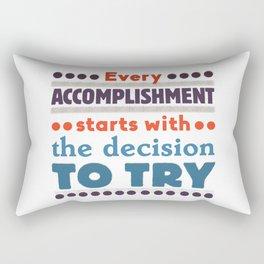 Every accomplishment Rectangular Pillow