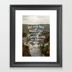 Seek First Framed Art Print