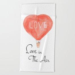 LOVE in the air Beach Towel