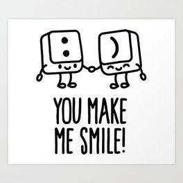 You make me smile Art Print