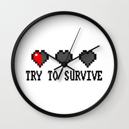 try to survive Wall Clock