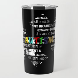 Autism Support Gift Autistic Awareness Puzzle Gift Travel Mug
